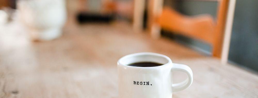 Coffee Mug with Begin Text